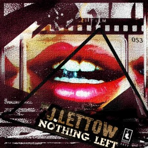 J. Lettow - Nothing Left [Mikita Skyy]