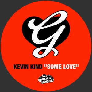 Kevin Kind - Some Love [Guesthouse]