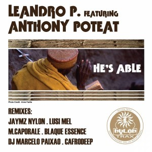 Leandro P. feat. Anthony Poteat - He's Able [Nylon Trax]