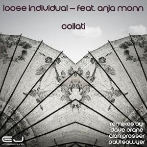 Loose Individual feat. Anja Monn - Collati [EJ Underground]