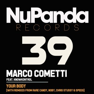 Marco Cometti feat. Knowkontrol - Your Body [NuPanda Records]