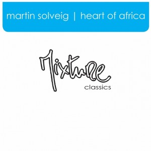 Martin Solveig - Heart of Africa__Afro Deep [Mixture]
