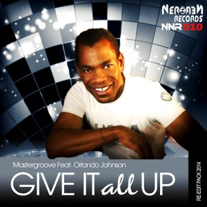Mastergroove - Give It All Up [Nero Nero Records]