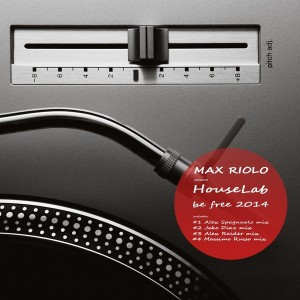 Max Riolo & HouseLab - Be Free 2014 [Digital Imprint Trax]