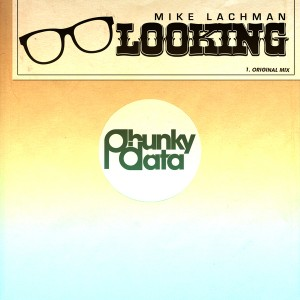 Mike Lachman - Looking [Phunky Data]