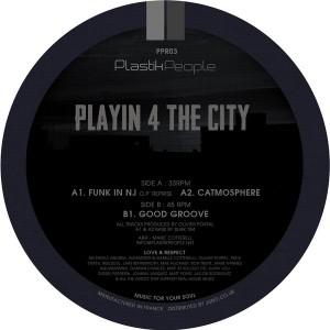 Playin' 4 The City - Playing EP [Plastik People]