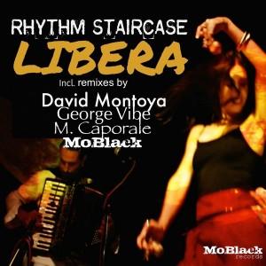 Rhythm Staircase - Libera [MoBlack Records]