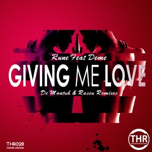 Rune Feat. Deme - Giving Me Love [Tainted House]