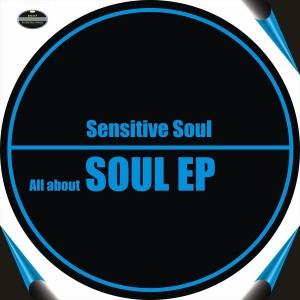 Sensitive Soul - All About Soul EP [BGMP Records]