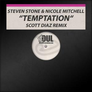 Steven Stone & Nicole Mitchell - Temptation [Soul Deluxe]