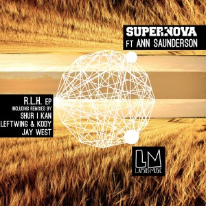 Supernova feat. Ann Saunderson - R.L.H The Remixes [Lapsus Music]