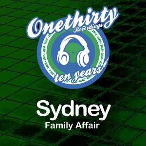 Sydney - Family Affair [Onethirty]