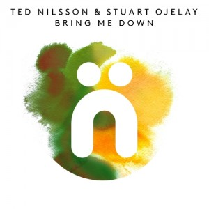 Ted Nilsson & Stuart Ojelay - Bring Me Down [Nocturnal Groove]