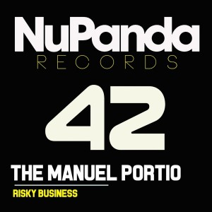 The Manuel Portio - Risky Business [NuPanda Records]