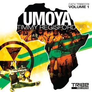 Timmy Regisford - UMOYA EP1 [Tribe Records]