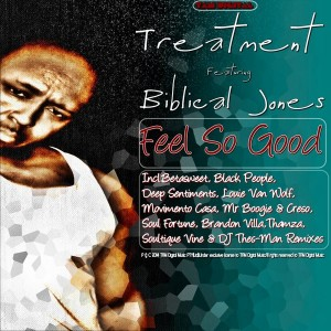 Treatment feat. Biblical Jones - Feel So Good [TAM Digital]