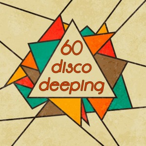 Various - 60 Disco Deeping (Nu-Disco & Chillhouse Music Bar Selection) [Officina Sonora]