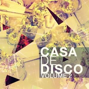 Various Artists - Casa de Disco, Vol. 2 [Modern Revival]