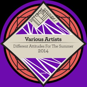 Various Artists - Different Attitudes For The Summer 2014 [Different Attitudes]