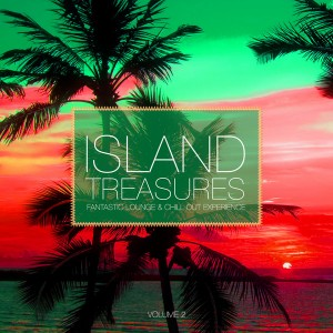Various Artists - Island Treasures Vol. 2 (Fantastic Lounge & Chill Out Experience) [Elements Of Life]