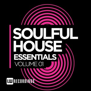Various Artists - Soulful House Essentials Vol. 1 [LW Recordings]