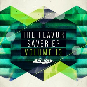 Various - The Flavor Saver EP Vol 13 [Salted Music]