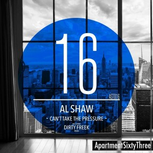 Al Shaw - Can't Take The Pressure [ApartmentSixtyThree]