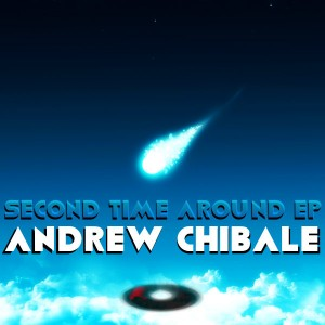 Andrew Chibale - Second Time Around EP [Next Dimension Music]