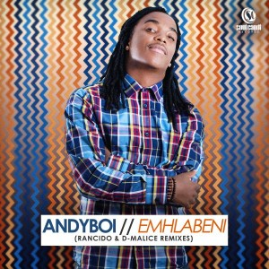 Andyboi - Emhlabeni [Soul Candi Records]