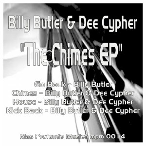 Billy Butler & Dee Cypher - The Chimes EP [Mas Profundo Muzica]
