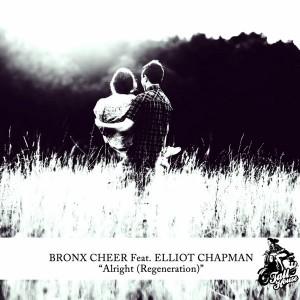 Bronx Cheer feat. Elliot Chapman - Alright (Regeneration) [Tall House Digital]