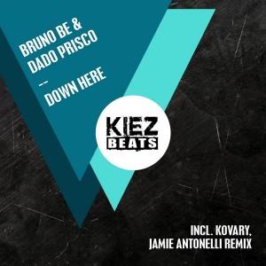 Bruno Be & Dado Prisco - Down Here [Kiez Beats]