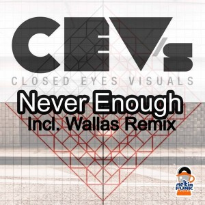 CEV's - Never Enough [Meltin Funk Records]