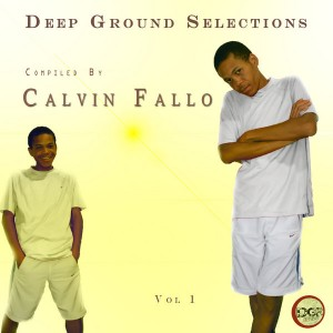 Calvin Fallo - Deep Ground Selections [Deep Ground Recordings]