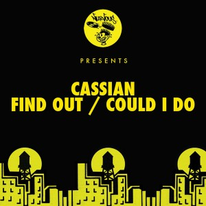 Cassian - Find Out__Could I Do [Nurvous Records]
