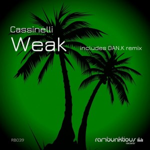 Cassinelli - Weak [RaMBunktious (Miami)]