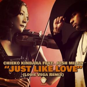 Chieko Kinbara feat. Josh Milan - Just Like Love [Vega Records]