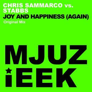 Chris Sammarco vs. Stabbs - Joy And Happiness (Again) [Mjuzieek Digital]