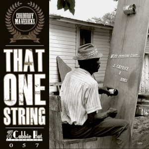 Corduroy Mavericks - That One String [Cabbie Hat Recordings]