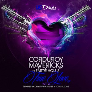 Corduroy Mavericks feat.Emtre Hollis - True Love, Part 2 [Delecto]