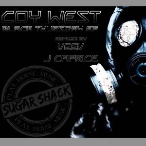 Coy West - Black Thursday EP [Sugar Shack Recordings]