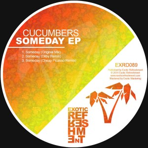 Cucumbers - Someday EP [Exotic Refreshment]