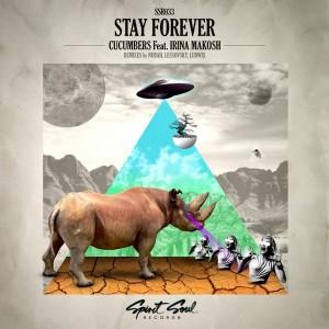 Cucumbers feat. Irina Makosh - Stay Forever [Spirit Soul Records]