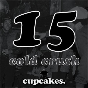 Cupcakes - Cold Crush [Cupcakes]