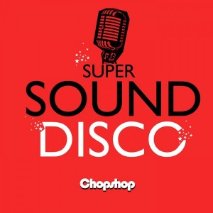 DJ Butcher - Super Sound Disco Pt.1 [Chopshop]