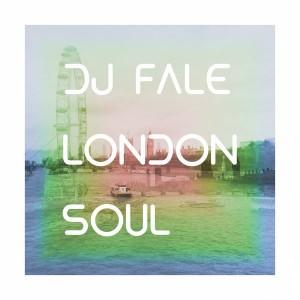 DJ Fale - London Soul [FOMP]