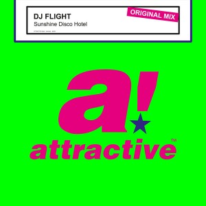 DJ Flight - Sunshine Disco Hotel [Attractive]