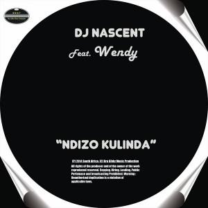 DJ Nascent - Ndizo Kulinda [BGMP Records]