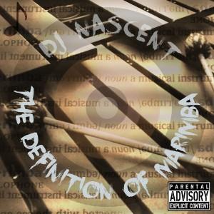 DJ Nascent - The Definition Of Marimba [Khalanga Records]