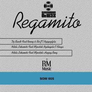 DJ Sandi feat. Reney & Sir JT - Regamito EP [SOUNDMEN On WAX]